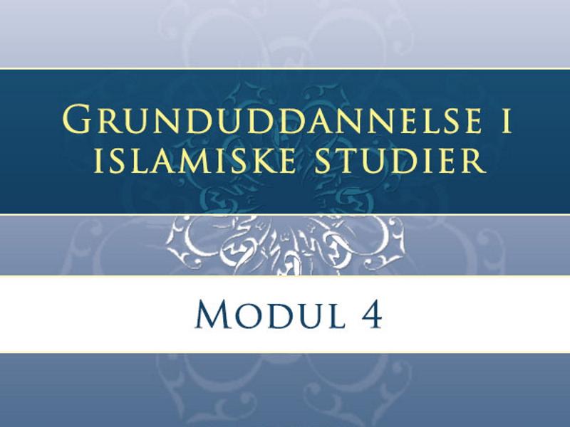 Grunduddannelse i islamiske studier – modul 4